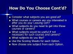 how do you choose cont d