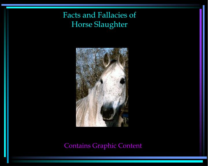 facts and fallacies of horse slaughter n.