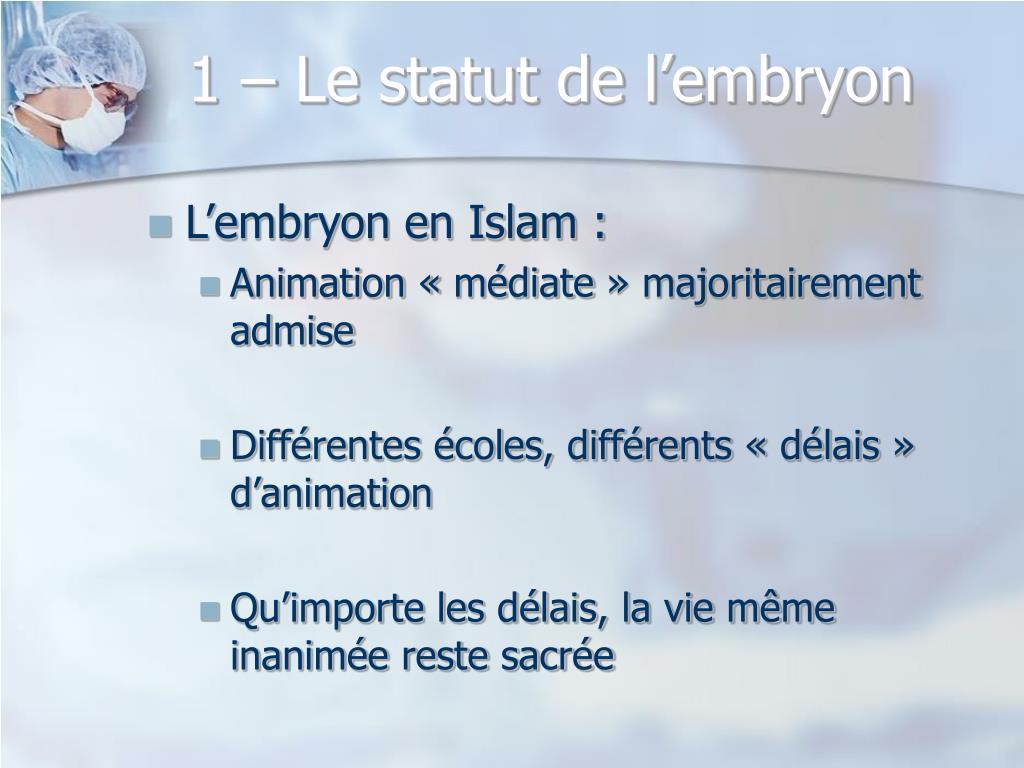 1 – Le statut de l'embryon