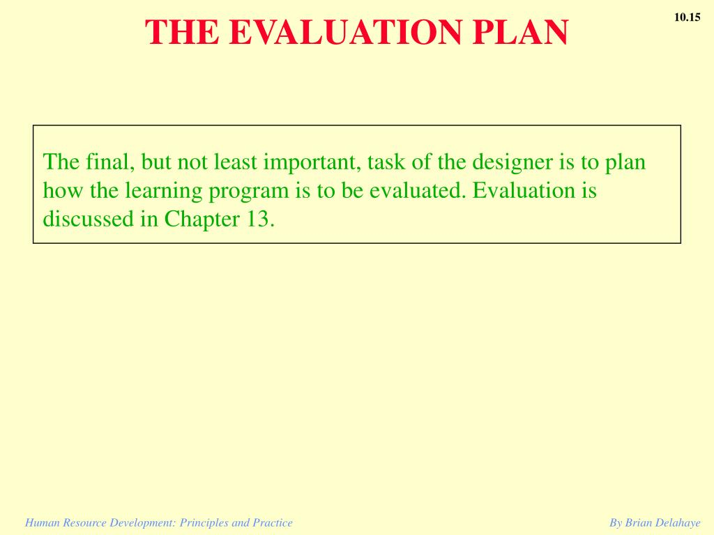 THE EVALUATION PLAN