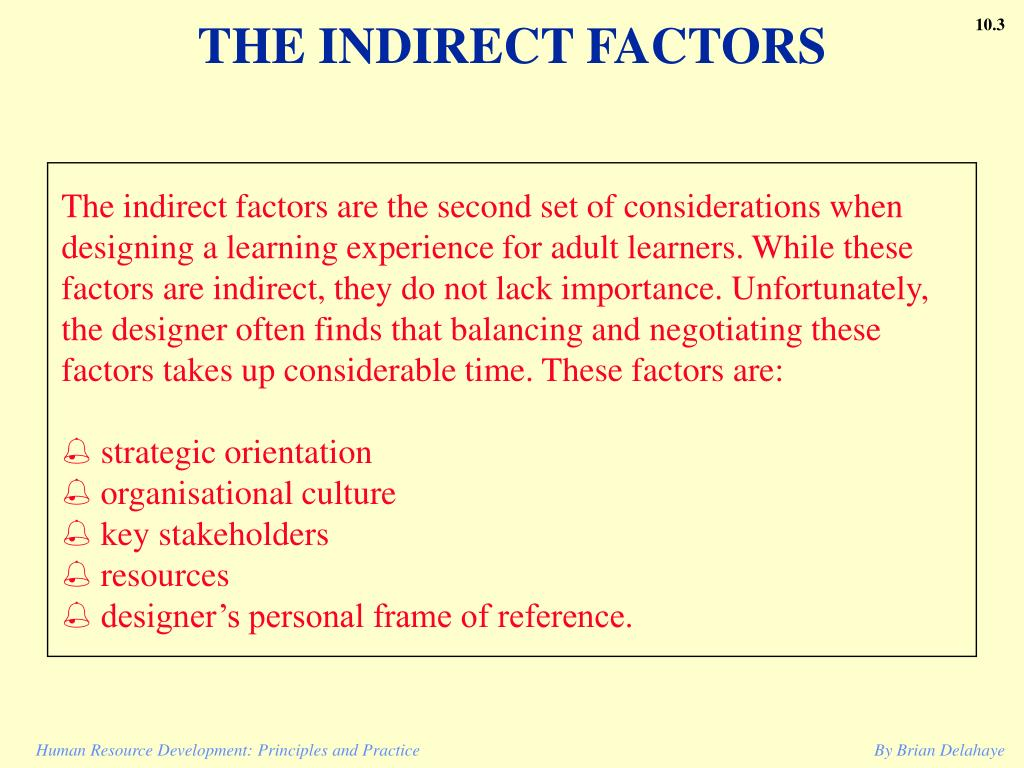 THE INDIRECT FACTORS