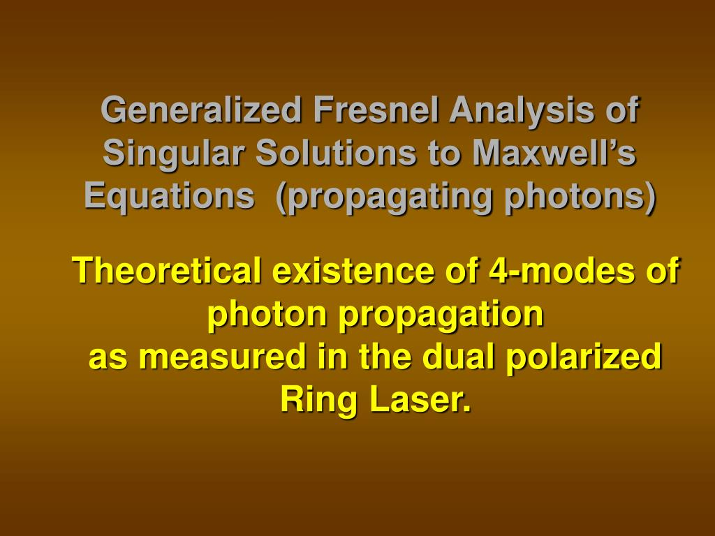 Generalized Fresnel Analysis of Singular Solutions to Maxwell's Equations  (propagating photons)