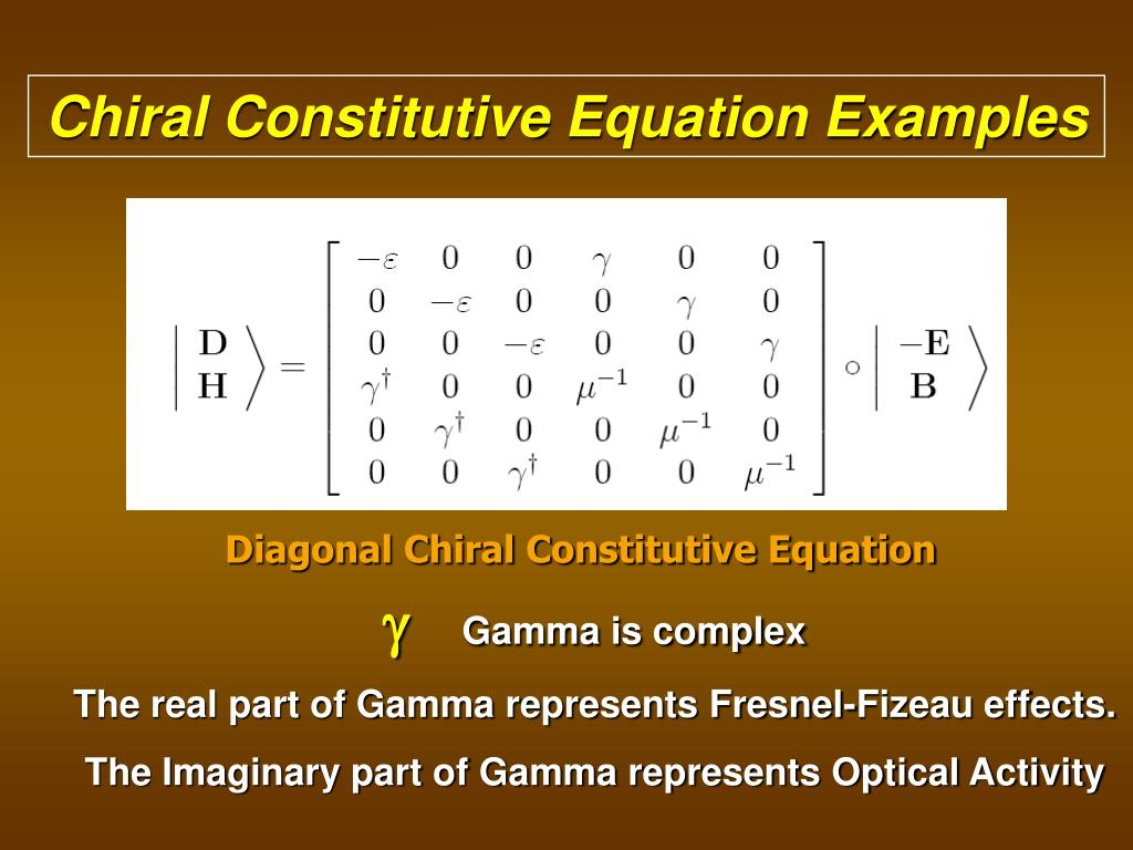 Chiral Constitutive Equation Examples