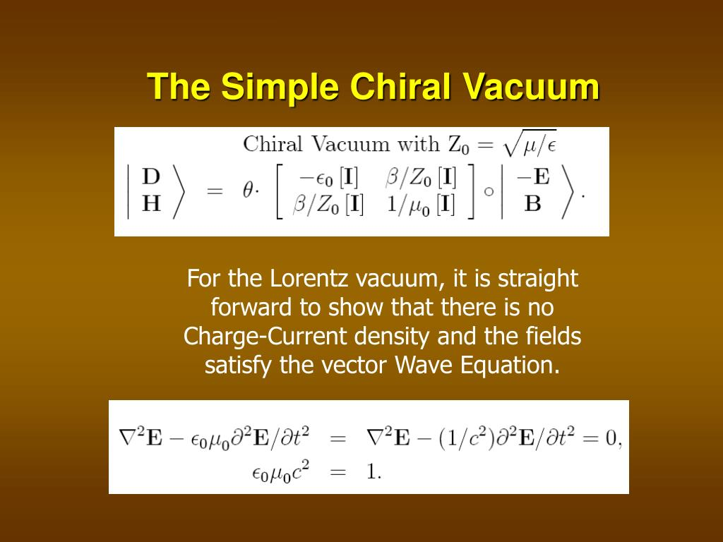 The Simple Chiral Vacuum