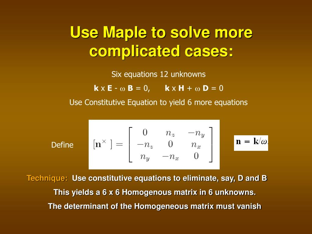 Use Maple to solve more complicated cases: