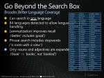 go beyond the search box broader better language coverage