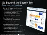 go beyond the search box shaping the user experience