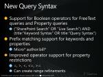 new query syntax