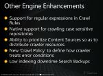 other engine enhancements
