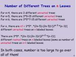 number of different trees on n leaves