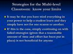 strategies for the multi level classroom know your limits