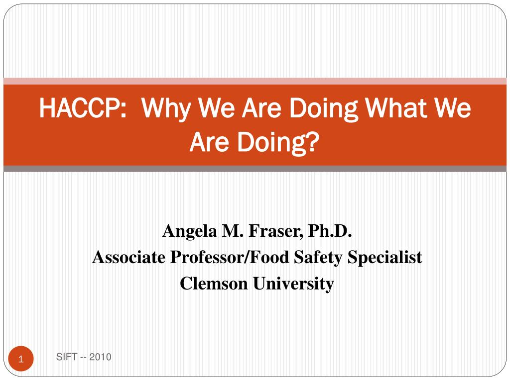 haccp why we are doing what we are doing l.