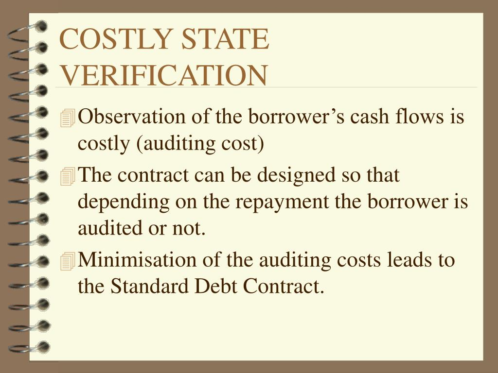 COSTLY STATE VERIFICATION