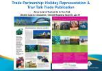 trade partnership holiday representation trav talk trade publication