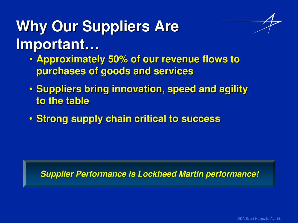 Why Our Suppliers Are Important…