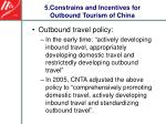 5 constrains and incentives for outbound tourism of china