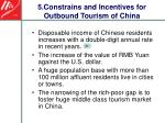 5 constrains and incentives for outbound tourism of china24