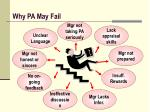 why pa may fail