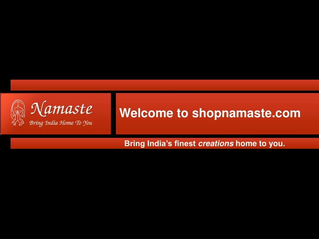 Welcome to shopnamaste.com