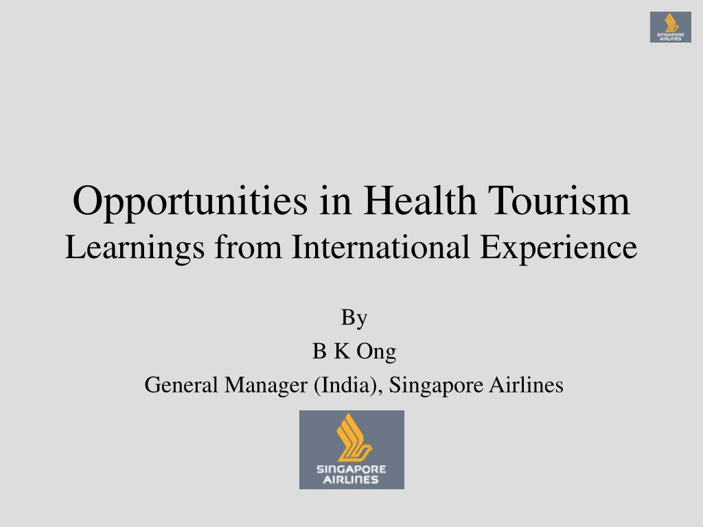 opportunities in health tourism learnings from international experience l.