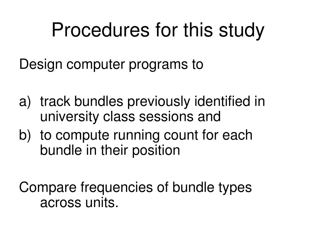 Procedures for this study