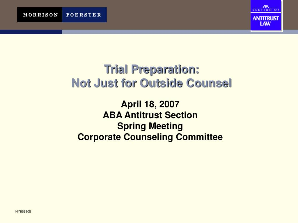 trial preparation not just for outside counsel l.