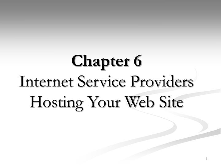 chapter 6 internet service providers hosting your web site n.
