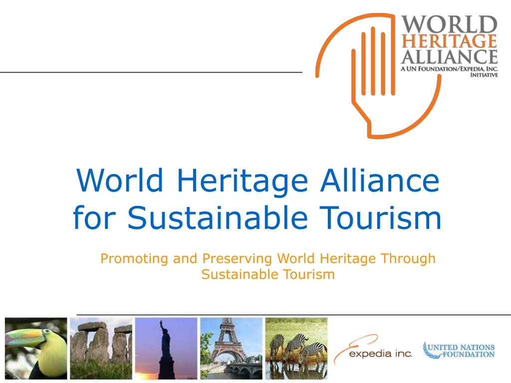 world heritage alliance for sustainable tourism l.