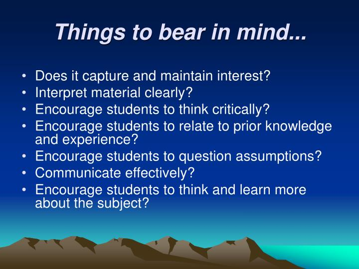 Things to bear in mind...
