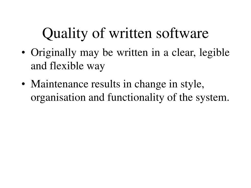 Quality of written software