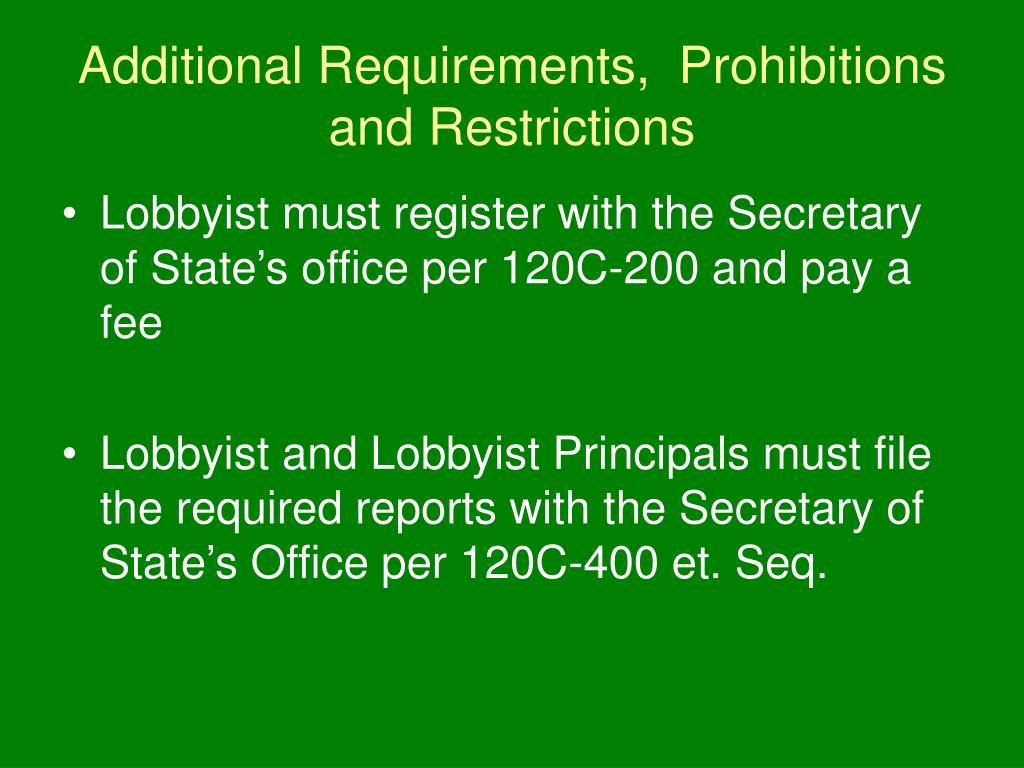 Additional Requirements,  Prohibitions and Restrictions