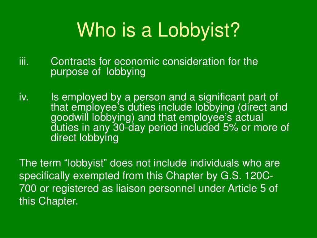 Who is a Lobbyist?