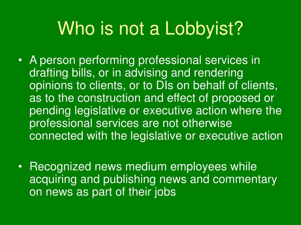 Who is not a Lobbyist?
