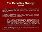 the marketing strategy generals