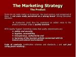 the marketing strategy the product