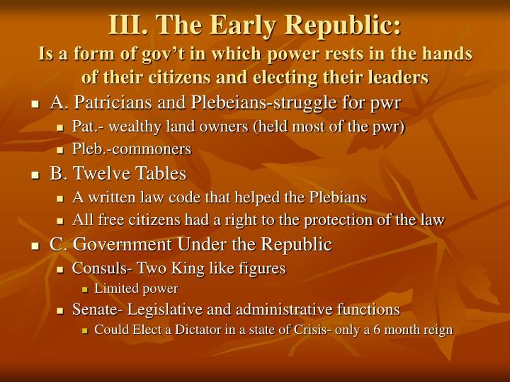 III. The Early Republic: