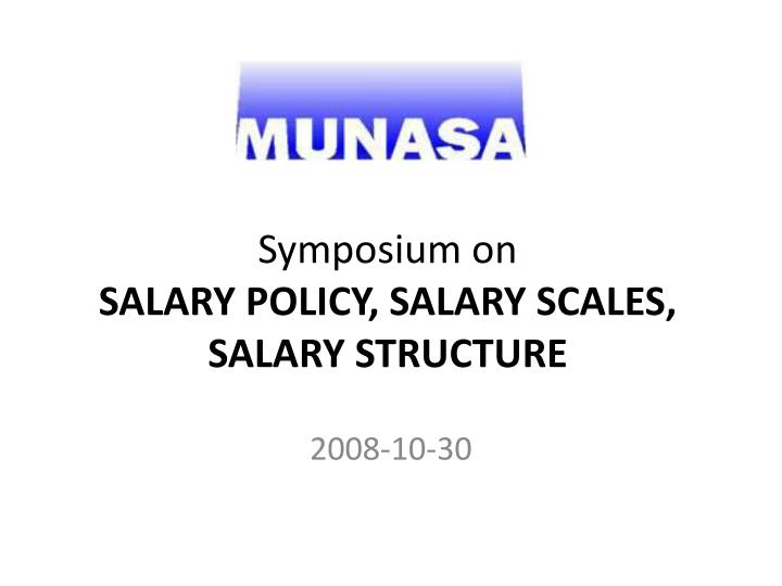 symposium on salary policy salary scales salary structure n.