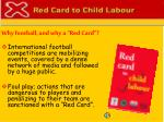 why football and why a red card
