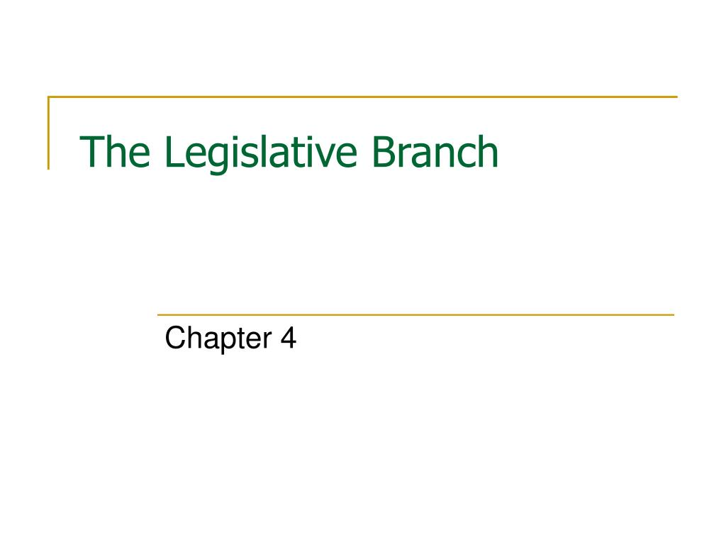 the legislative branch l.