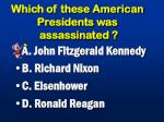 which of these american presidents was assassinated