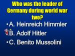 who was the leader of germany during world war two