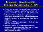 economics smartwood fsc principle 5 criteria 5 2 ntfps