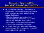 economics smartwood fsc principle 5 criteria 5 4 7 1 ntfps