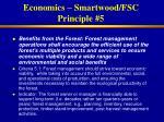 economics smartwood fsc principle 5