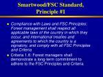 smartwood fsc standard principle 1