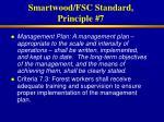 smartwood fsc standard principle 7