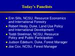 today s panelists