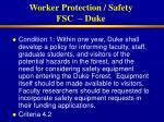 worker protection safety fsc duke