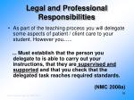 legal and professional responsibilities