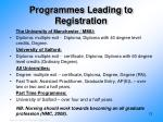 programmes leading to registration